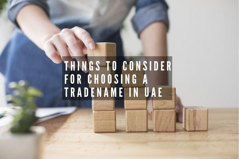 Things to consider for Choosing a Tradename in UAE