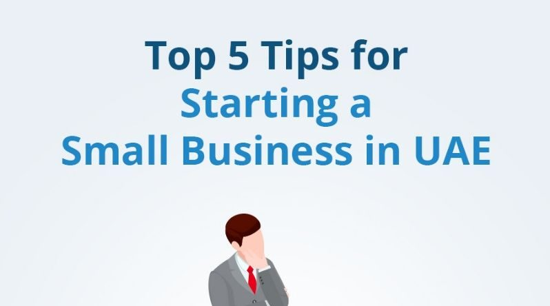 Top tips for starting small business in uae