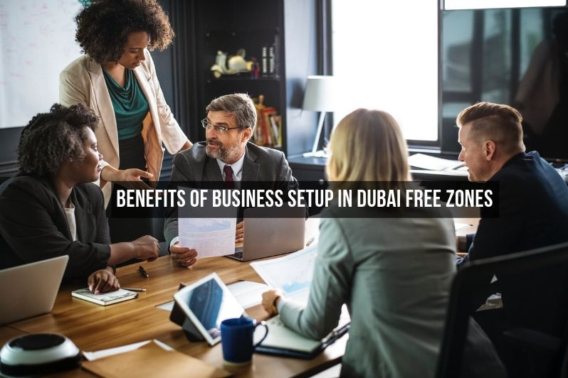 benefits business setup Dubai Free zones