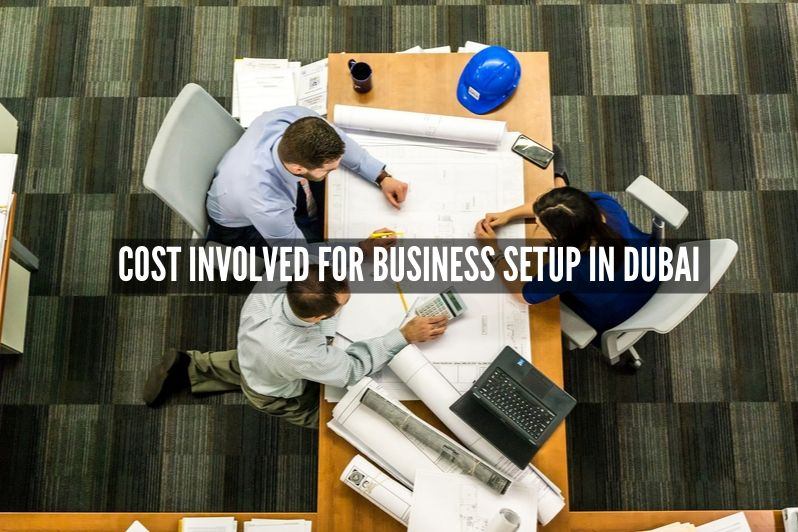 Cost Involved for Business Setup in Dubai