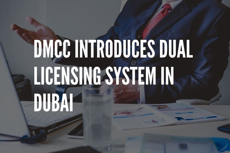 DMCC introduces Dual licensing system in Dubai