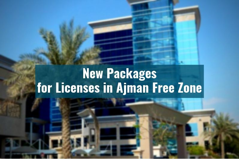 New Packages for Licenses Introduced in Ajman Free Zone