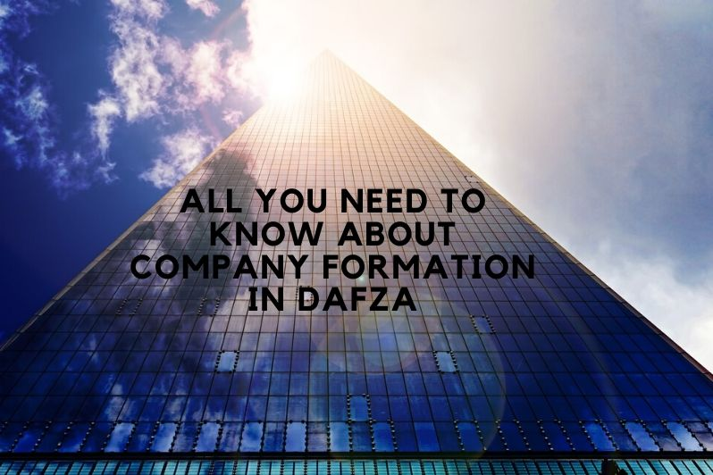 Everything You Need to know About Company Formation in DAFZA