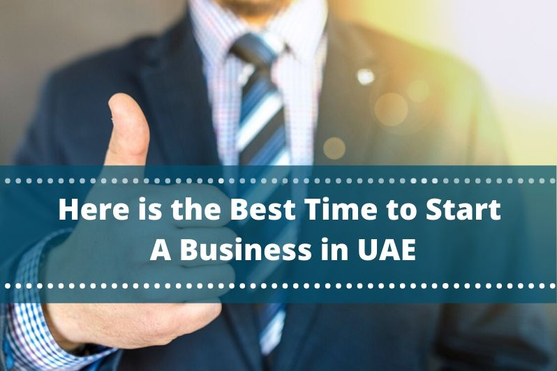 tips about the best times to Start a Business in UAE